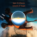 LF144 Igor O. Vlasov - Island of Hope EP Lucidflow (23.10. beatport excl.)