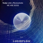 LF152 Nadja Lind & Riccicomoto - We Are Boss EP