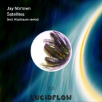 Size150_lf153_1_jay_nortown_-_satellites_ep_klartraum_lucidflow_3000