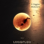 LF163 D. Diggler - Modularis EP on Lucidflow 25.3.