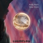LF170 Andy Bach - Deep State EP